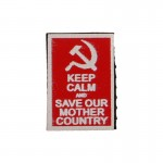 Keep Calm And Save Our Mother Country Patch (Red)